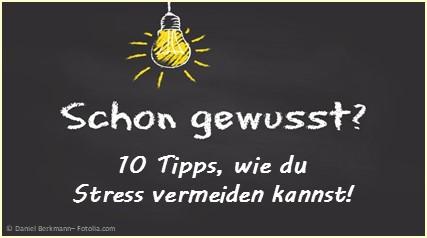 Stress vermeiden - 10 Tipps